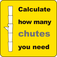 Calculate how many chutes and hoppers you need